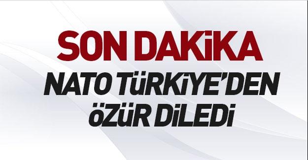 NATO Türkiye'den resmen özür diledi