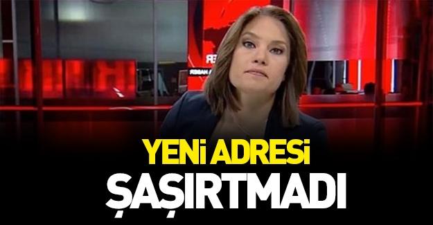 CNN'den kovulan Nevşin'in yeni adresi şaşırtmadı!