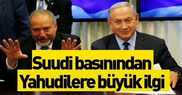 Suudi medyasından Yahudilere büyük ilgi
