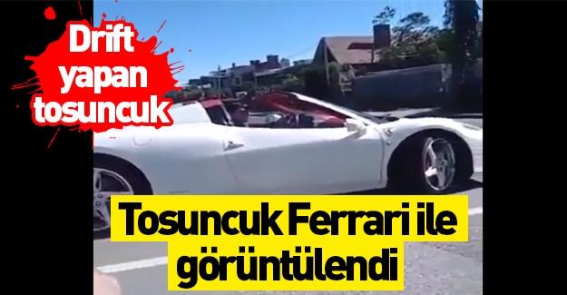 Tosuncuk Ferrari ile geziyor