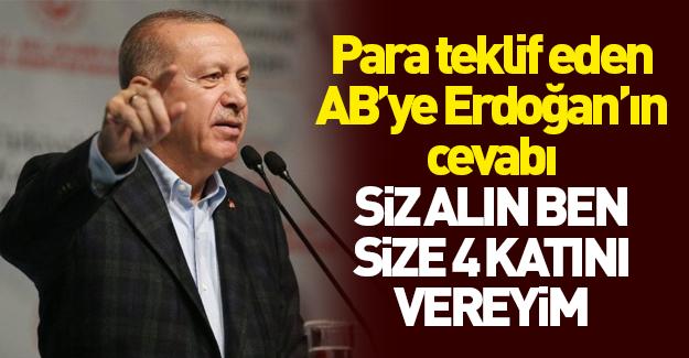 Başkan Erdoğan'dan Avrupa'ya rest