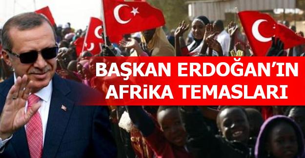 Başkan Erdoğan Afrika'yı ziyaret ediyor