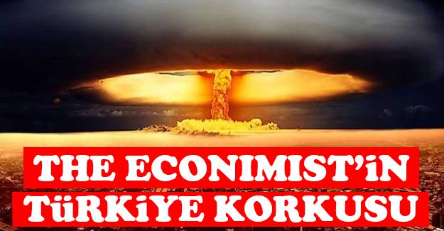 The Economist'in Türkiye korkusu