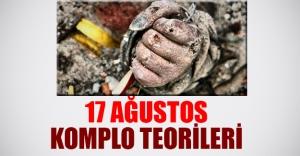 17 AĞUSTOS DEPREMİ VE KOMPLO TEORİLERİ