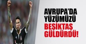 Avrupa'da yüzümüzü Beşiktaş güldürdü!