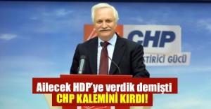 CHP çatlak sese acımadı.. Ailecek HDP'ye veriyoruz diyen vekilin üzeri çizildi