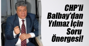 CHP İzmir Milletvekili Mustafa Balbay'dan TBMM Başkanı İsmet Yılmaz'a büyük şok!