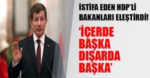 Davutoğlu istifa eden HDP'li bakanları sert eleştirdi!