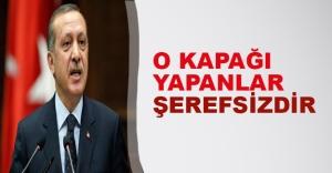 """Erdoğan: """"O kapağı yapanlar şerefsizdir"""""""