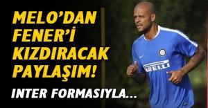 Felipe Melo'dan Fenerbahçe taraftarına şok! Inter formalı paylaşımda kızdıran etiket...