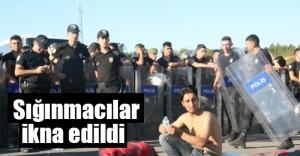 Sığınmacılar ikna edildi!