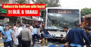 Ankara'da katliam gibi kaza! 11 ölü var