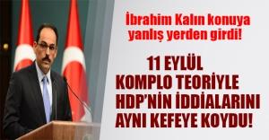 Cumhurbaşkanı Sözcüsü AK Parti tabanınında sevmeyeceği açıklamalar yaptı