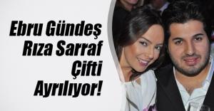 Ebru Gündeş ve Rıza Sarraf ayrılıyor mu? Magazin gündeminde bomba iddia...