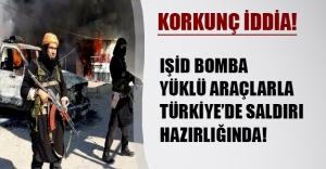 Korkunç iddia! IŞİD Türkiye'de çok büyük bir saldırı hazırlığında