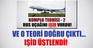 Rus yolcu uçağını IŞID mi vurdu? Terör örgütü  IŞİD saldırıyı üstlendi