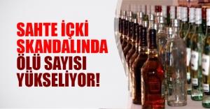 Sahte içki skandalında ölü sayısı artıyor! 12 kişi hayatını kaybetti...