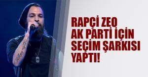 Zeo Jaweed AK Parti için seçim şarkısı yaptı!
