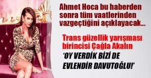 Davutoğlu bu haberi okuyunca tüm vaatlerinden vazgeçecek! Trans güzellik birincisi: Bizi de evlendir Davutoğlu!