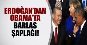 Erdoğan'dan Obama'ya 'Barlas şaplağı!'