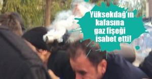 Figen Yüksekdağ'ın kafasına gaz fişeği isabet etti! O anlar kameralara yansıdı