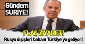 Rus Dışişleri bakanı Lavrov Türkiye'ye geliyor! Gündemde Suriye meselesi var