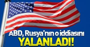 Rusya'ya şok! ABD, Rusya'nın o iddasını yalanladı!