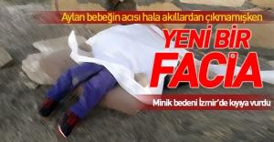 İzmir'de yeni bir Aylan bebek faciası daha...!