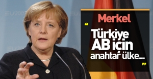 Merkel'den kritik Türkiye açıklaması: ''Türkiye, AB için anahtar ülke...''