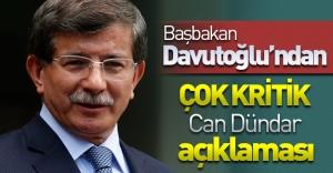 SON DAKİKA: Başbakan Davutoğlu'ndan çok kritik Can Dündar açıklaması!