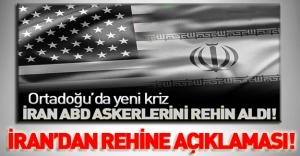 İran'dan 'Rehine' açıklaması!