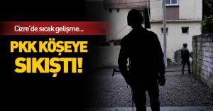 Cizre'de son durum! PKK köşeye sıkıştı