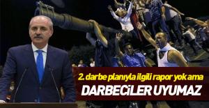Hükümetten 2. darbe açıklaması: 'Darbeciler uyumaz!'