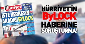 Hürriyet'e Bylock soruşturması!