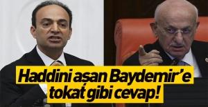 Haddini aşan Baydemir#039;e tokat...