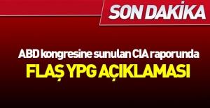 ABD#039;ye sunulan CIA raporunda YPG...