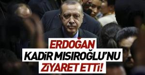 Erdoğan'dan Kadir Mısıroğlu'na ziyaret