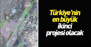 Türkiye'nin en büyük 2. projesi olacak!