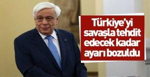 Yunan Cumhurbaşkanı'ndan küstah tehdit